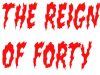 The Reign of Forty